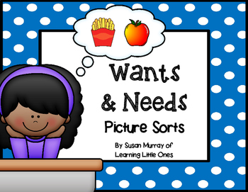 Needs and Wants Picture Sort