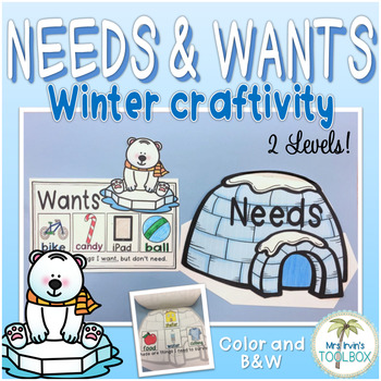 Needs and Wants: Winter Craftivity