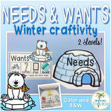 Needs and Wants: Winter Craftivity