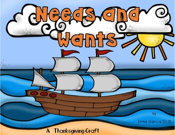 Needs and Wants on the Mayflower Craft