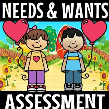 Needs and wants assessment