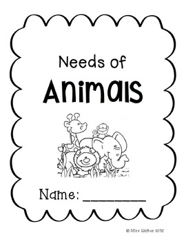 Needs of Animals Mini Unit