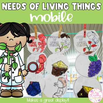Needs of Living Things Mobile