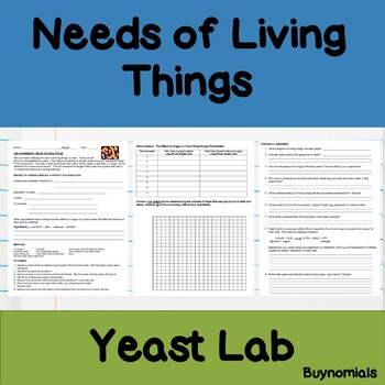 Needs of Living Things Yeast Lab