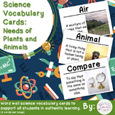 Needs of Plants and Animals Science Vocabulary Cards
