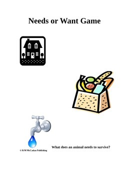 Needs or Wants game 3rd Grade Science