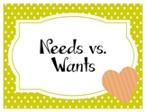 Needs vs. Wants