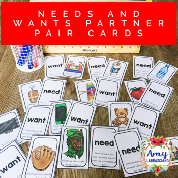 Needs vs. Wants Partner Pairing Cards with Engagement Questions