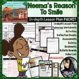 Neema's Reason To Smile (Huge Lesson Plan PACKET - 50 pages) EDITABLE!