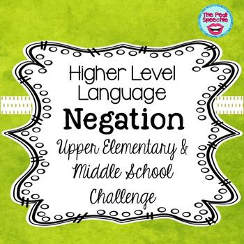 Negation   Middle School Speech and Language Therapy