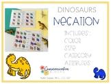 Negation {Dinosaur theme}