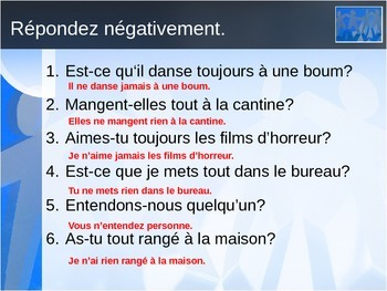 Négation in French (jamais, personne, rien) power point