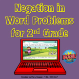 Negation in Word Problems for 2nd Grade