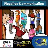 Negative Communication CommUNITY Clip-Art-BW/Color!