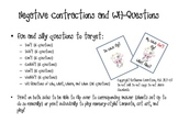 Negative Contractions and WH Questions