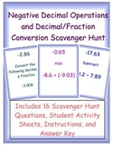 Negative Decimal Operations and Decimal/Fraction Conversion Scavenger Hunt!