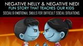 Negative Nelly & Negative Ned