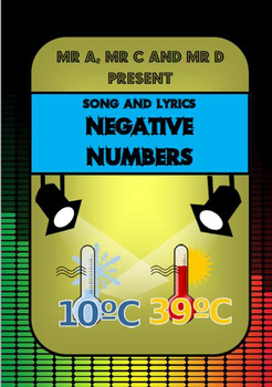Negative Numbers Song by Mr A, Mr C and Mr D Present