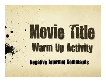 Spanish Negative Tú Commands Movie Titles
