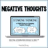 Negative Thinking Digital Counseling Lesson for Google Slides