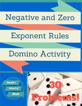 Negative and Zero Exponent Rules Domino Activity-30 problems!