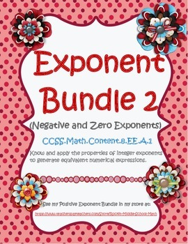 Negative and Zero Exponents Bundle - CCSS 8.EE.A.1