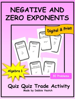 Negative and Zero Exponents Quiz Quiz Trade Activity