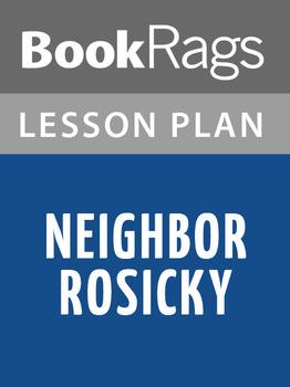 Neighbor Rosicky Lesson Plans
