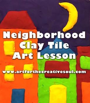 Neighborhood Clay Tile Art Lesson