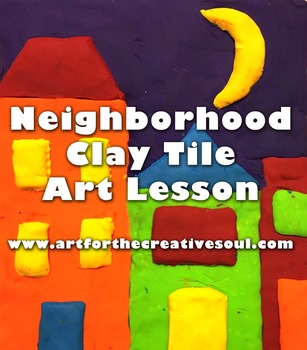 Neighborhood Clay Tile Art Lesson