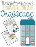 Neighborhood Pythagorean Theorem Challenge (on the Coordin