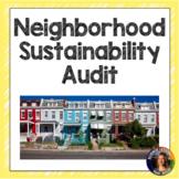 Neighborhood Sustainability Audit- Distance Learning