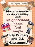 ESL Vocabulary and Conversation Cards Neighborhood - An ELL Activity