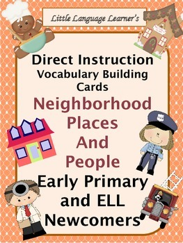 ESL Neighborhood Vocabulary Cards for Early Primary and ES