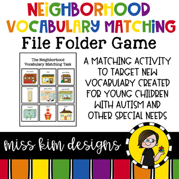 Neighborhood Vocabulary Matching Folder for students with Autism