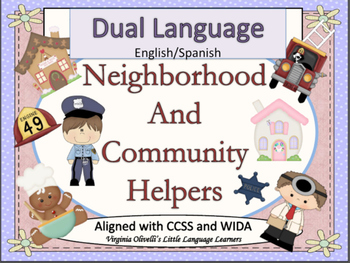 Spanish Dual Language Bilingual Neighborhood+Community Helpers-EL Newcomers Too