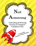 Neil Armstrong:  A Balanced Reading, Writing, Speaking, &