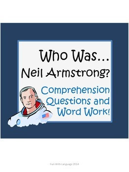 """Neil Armstrong Biography by Edwards """"Who Was..."""" Comprehension Worksheets"""