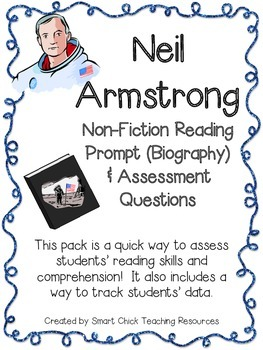 Neil Armstrong ~ Non-Fiction (Biography) Reading Assessment Prompt