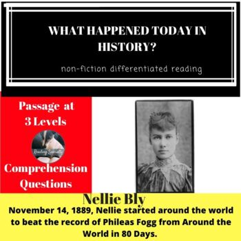 Nellie Bly Differentiated Reading Passage, November 14
