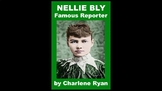 Nellie Bly, Famous Reporter PowerPoint