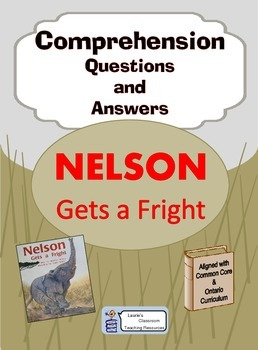 Nelson Gets a Fright, comprehension questions and answers