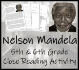 Nelson Mandela - 5th & 6th Grade Close Reading Activity