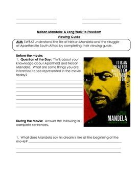 Nelson Mandela - A Long Walk to Freedom Movie Questions / Viewing Guide