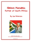 Nelson Mandela:  Father of South Africa
