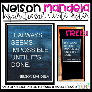 Nelson Mandela Inspirational Quote Poster