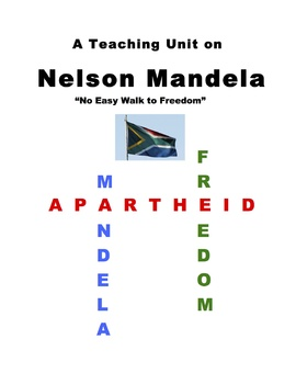 """Nelson Mandela"" Teaching Unit: Activities, Q & A, Vocabulary, Writing Ideas"