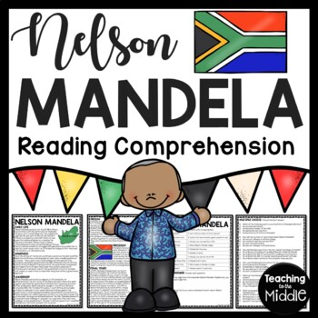Nelson Mandela Reading Comprehension Apartheid, South Africa, Civil Rights