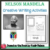 Nelson Mandela by Kadir Nelson Creative Writing Activities
