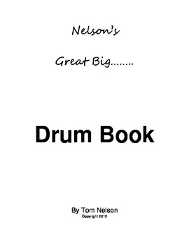 Nelson's Great Big Drum Book